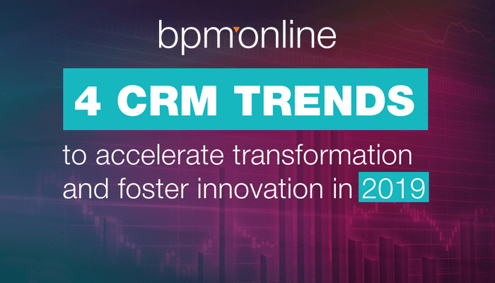 4 CRM trends 2019